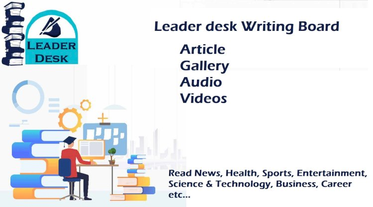 Leader Desk - The Free Voice of India to Write Articles free
